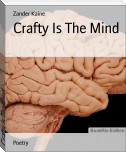 Crafty Is The Mind