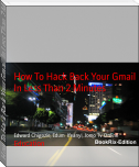 How To Hack Back Your Gmail In Less Than 2 Minutes