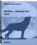 Mishka : Joining the Pack