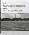Adventures with Cheese and Kathy!