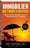 IMMOBILIEN  - Die Turbo Strategie