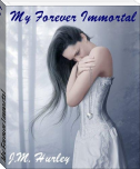 My Forever Immortal