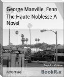 The Haute Noblesse A Novel