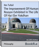 The Improvement Of Human Reason Exhibited In The Life Of Hai Ebn Yokdhan