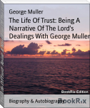 The Life Of Trust: Being A Narrative Of The Lord's Dealings With George Muller