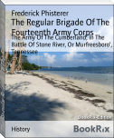 The Regular Brigade Of The Fourteenth Army Corps