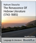 The Renascence Of Hebrew Literature (1743-1885)