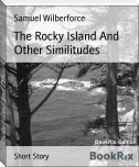 The Rocky Island And Other Similitudes