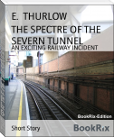 THE SPECTRE OF THE SEVERN TUNNEL