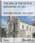 THE RISE OF THE DUTCH KINGDOM 1795-1813