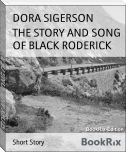 THE STORY AND SONG OF BLACK RODERICK