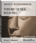 THEORY OF SILK WEAVING
