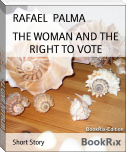THE WOMAN AND THE RIGHT TO VOTE