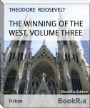 THE WINNING OF THE WEST, VOLUME THREE