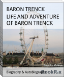 LIFE AND ADVENTURE OF BARON TRENCK