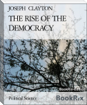 THE RISE OF THE DEMOCRACY