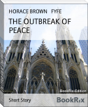 THE OUTBREAK OF PEACE
