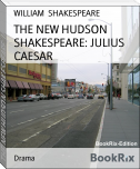 THE NEW HUDSON SHAKESPEARE: JULIUS CAESAR