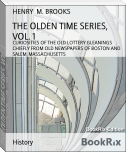 THE OLDEN TIME SERIES, VOL. 1