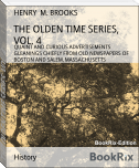 THE OLDEN TIME SERIES, VOL. 4