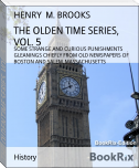 THE OLDEN TIME SERIES, VOL. 5
