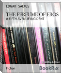 THE PERFUME OF EROS