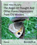 The Angel Of Thought And Other Poems Impressions From Old Masters