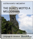 THE DUKE'S MOTTO A MELODRAMA