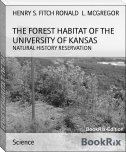 THE FOREST HABITAT OF THE UNIVERSITY OF KANSAS