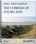 THE COMINGS OF COUSIN ANN