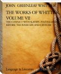 THE WORKS OF WHITTIER, VOLUME VII