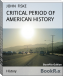 CRITICAL PERIOD OF AMERICAN HISTORY