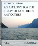 AN APOLOGY FOR THE STUDY OF NORTHERN ANTIQUITIES