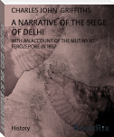 A NARRATIVE OF THE SIEGE OF DELHI