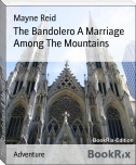 The Bandolero A Marriage Among The Mountains