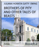 BROTHERS OF PITY AND OTHER TALES OF BEASTS