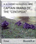 "CAPTAIN BRAND OF THE ""CENTIPEDE"""
