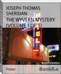 THE WYVERN MYSTERY (VOLUME 1 OF 3)