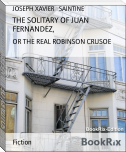 THE SOLITARY OF JUAN FERNANDEZ,