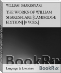 THE WORKS OF WILLIAM SHAKESPEARE [CAMBRIDGE EDITION] [9 VOLS.]