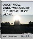 ORIENTAL LITERATURE THE LITERATURE OF ARABIA