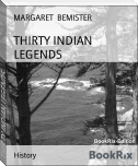 THIRTY INDIAN LEGENDS
