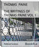 THE WRITINGS OF THOMAS PAINE VOL. I