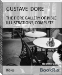 THE DORE GALLERY OF BIBLE ILLUSTRATIONS, COMPLETE