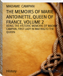 THE MEMOIRS OF MARIE ANTOINETTE, QUEEN OF FRANCE, VOLUME 2