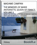 THE MEMOIRS OF MARIE ANTOINETTE, QUEEN OF FRANCE, VOLUME 3