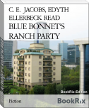 BLUE BONNET'S RANCH PARTY