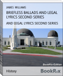 BRIEFLESS BALLADS AND LEGAL LYRICS SECOND SERIES