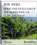 BOOK ONE OF KA-ZAR OF THE BEASTS KING OF CLAW AND FANG