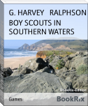 BOY SCOUTS IN SOUTHERN WATERS